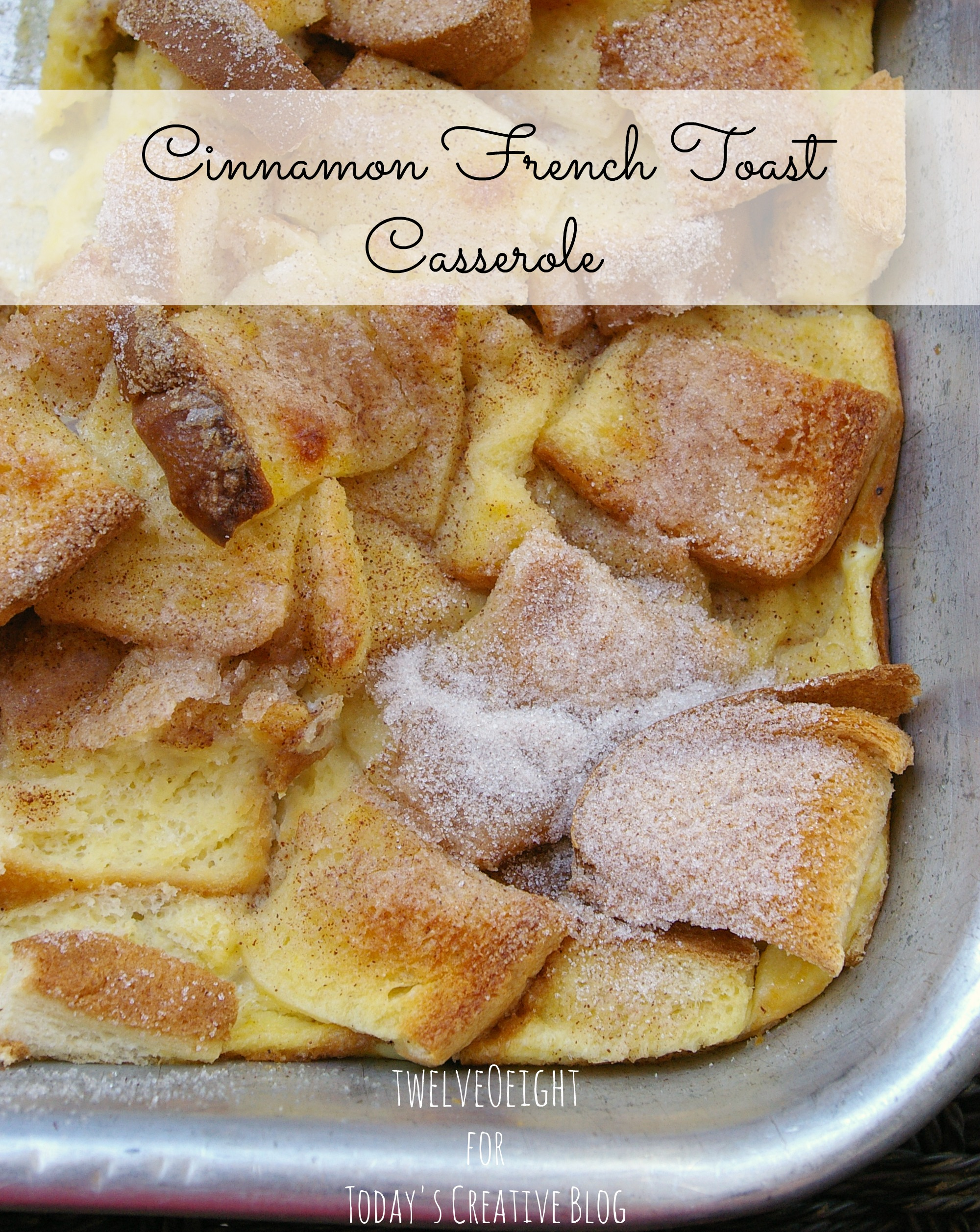 cinnamon french toast casserole 1