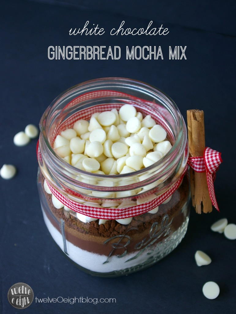 White Chocolate Gingerbread Mocha Mix twelveOeightblog.com #mochamix #gingerbreadlatte #lattemix #whitechocolatemochamix #drinkmix #giftsinajar #drinkmix #twelveOeightblog