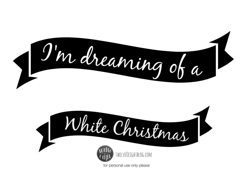 White Christmas Free Printable Banner twelveOeightblog.com #Christmas #printable #diy #chalkboard #WhiteChristmas