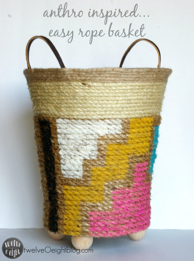 Anthropologie inspired rope basket twelveOeightblog.com #anthro #anthroknockoff #knockoff #anthropologie #ropebasket #howtomakeabasket #twelveOeightblog