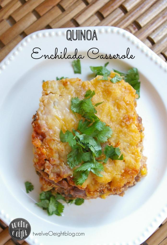 Quinoa Enchilada Casserole twelveOeightblog.com #enchiladacasserole #quinoarecipe #glutenfreerecipes #Casserolerecipes #Enchilada #MexicanCasserole #twelveOeightblog