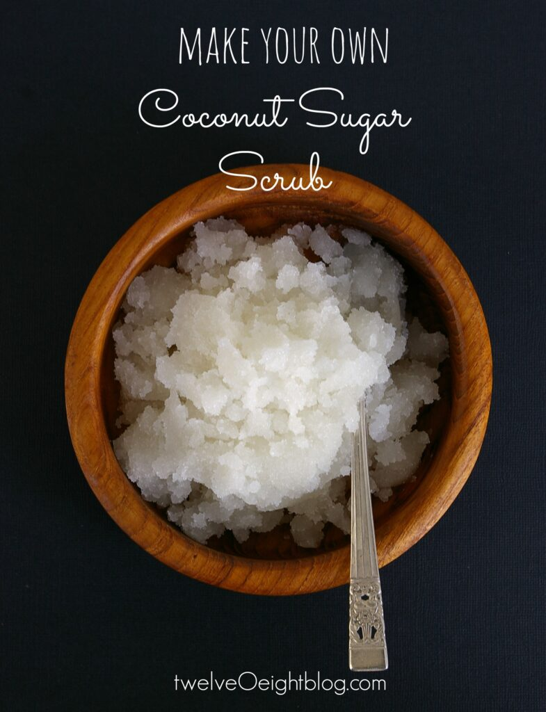 Coconut Sugar Scrub Recipe twelveOeightblog.com #sugarscrub #howtomakebodyscrub #diysugarscrub #scrubrecipe #twelveOeightblog