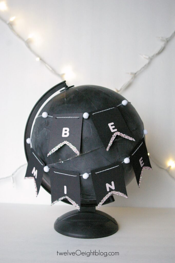 Be Mine Banner and Chalkboard Globe #valentine #diy #twelveoeight