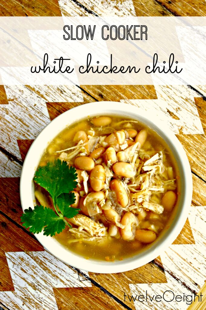 Slow Cooker White Chicken Chili #slowcooker #chickenrecipes #crockpot #chili #budgetrecipies #twelveOeight